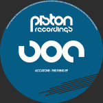 ACCATONE – THIS THING EP (PISTON RECORDINGS)