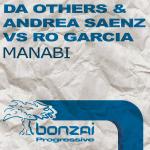 DA OTHERS & ANDREA SAENZ VS RO GARCIA – MANABI (BONZAI PROGRESSIVE)