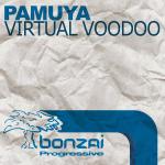 PAMUYA – VIRTUAL VOODOO (BONZAI PROGRESSIVE)