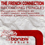 THE FRENCH CONNECTION – RECORDING (SINGLE) (BONZAI BASIKS)