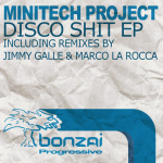 MINITECH PROJECT – DISCO SHIT EP (BONZAI PROGRESSIVE)