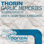 THORIN – GARLIC MEMORIES (BONZAI PROGRESSIVE)