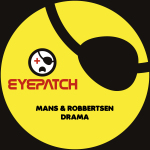 MANS AND ROBBERTSEN – DRAMA (EYEPATCH RECORDINGS)