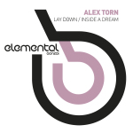 ALEX TORN – LAY DOWN (BONZAI ELEMENTAL)