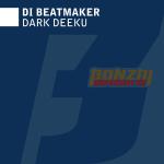 DI BEATMAKER – DARK DEEKU (BONZAI BASIKS)