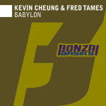 KEVIN CHEUNG & FRED TAMES – BABYLON (BONZAI BASIKS)