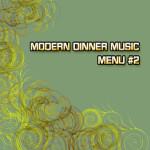 MODERN DINNER MUSIC<span class=