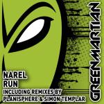NAREL – RUN (GREEN MARTIAN)