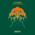 21STREET – MIND BENDER (BONZAI PROGRESSIVE)