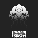 BONZAI PROGRESSIVE PODCAST – EPISODE 33, 34 & 35