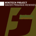 MINITECH PROJECT – WAVER PROGRAM (REMIXES) (BONZAI BASIKS)