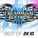 BEST OF 2K10 (CREAMMINAL RECORDS)