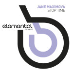 JANE MAXIMOVA – STOP TIME (BONZAI ELEMENTAL)