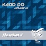 KAGO DO – ARMIYA (MUSASHI)