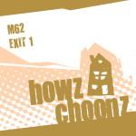 M62 – EXIT 1 (HOWZ CHOONZ)