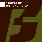 PROJECT KF – JUST CAN'T STOP (BONZAI BASIKS)