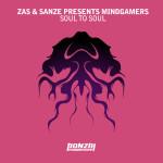 ZAS & SANZE PRESENT MINDGAMERS – SOUL TO SOUL (BONZAI PROGRESSIVE)