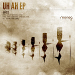 ERI2 – UH AH EP (MONOG RECORDS)