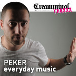 PEKER – EVERYDAY MUSIC (CREAMMINAL RECORDS)