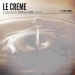 LE CREME (MONOG RECORDS)
