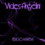 VIDESANGELINI – INDIGO KARMA (L*C*D* RECORDINGS)