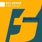 DEE BROWN – SWITCH EP (BONZAI BASIKS)