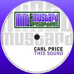 CARL PRICE – THIS SOUND (MINT & MUSTARD RECORDINGS)