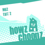 M62 – EXIT 2 (HOWZ CHOONZ)