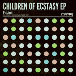 FABINII – CHILDREN OF ECSTASY EP (MONOG RECORDS)