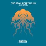 THE ROYAL HEARTS KLUB – ALXHEMY (BONZAI PROGRESSIVE)
