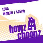 ECCO – WAIKIKI (HOWZ CHOONZ)
