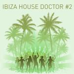 IBIZA HOUSE DOCTOR<span class=