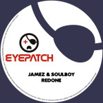 JAMEZ & SOULBOY – REDONE (EYEPATCH RECORDINGS)