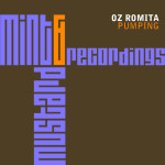 OZ ROMITA – PUMPING (MINT & MUSTARD RECORDINGS)