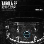 ROGERIO ROMAO – TAROLA EP (MONOG RECORDS)