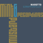 MAROTTO – GIRAFFENFILET (MINT & MUSTARD RECORDINGS)