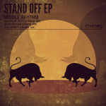 MIDDLE RHYTHM – STAND OFF EP (MONOG RECORDS)