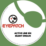 ACTIVE LINE SIX – SILENT DREAM (EYEPATCH RECORDINGS)