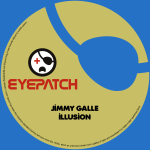 JIMMY GALLE – ILLUSION (EYEPATCH RECORDINGS)