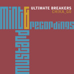 ULTIMATE BREAKERS – CHIKA_GO (MINT & MUSTARD RECORDINGS)