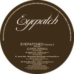 EYEPATCHED – VOLUME 2 VINYL PRE-SALE