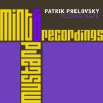 PATRIK PRELOVSKY – SECOND MATE (MINT & MUSTARD RECORDINGS)