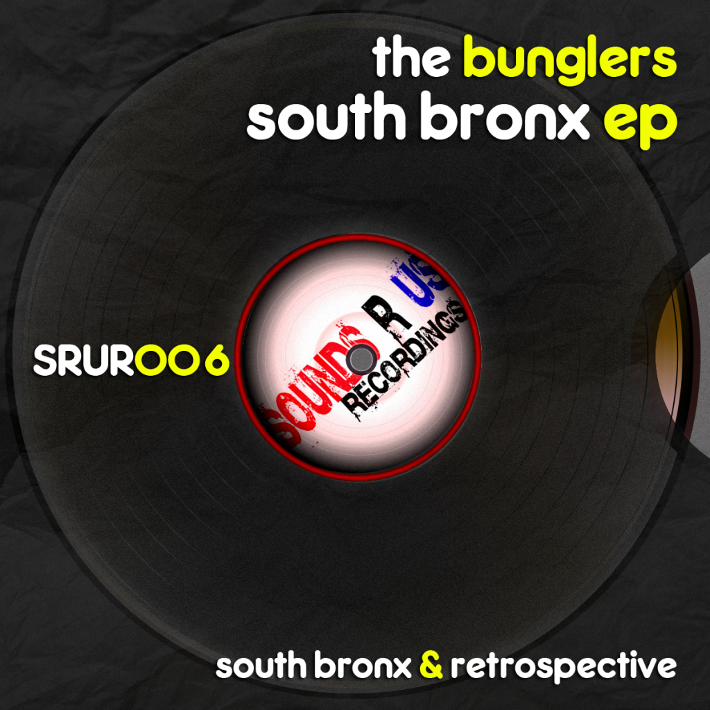 The Bunglers – South Bronx EP