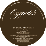 EYEPATCHED – VOLUME 2 (EYEPATCH RECORDINGS)