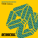 METRONOMES – THE CALL (PROGREZ)