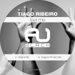 TIAGO RIBEIRO – FEEL ME (AU RECORDS)