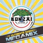 BONZAI ALL STARS – THE ULTIMATE SUMMER MEGAMIX