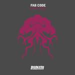 FAB CODE – SOULFOOD (BONZAI PROGRESSIVE)