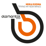 MIIKA KUISMA – TRYING MY NEW WINGS – REMIXES (BONZAI ELEMENTAL)