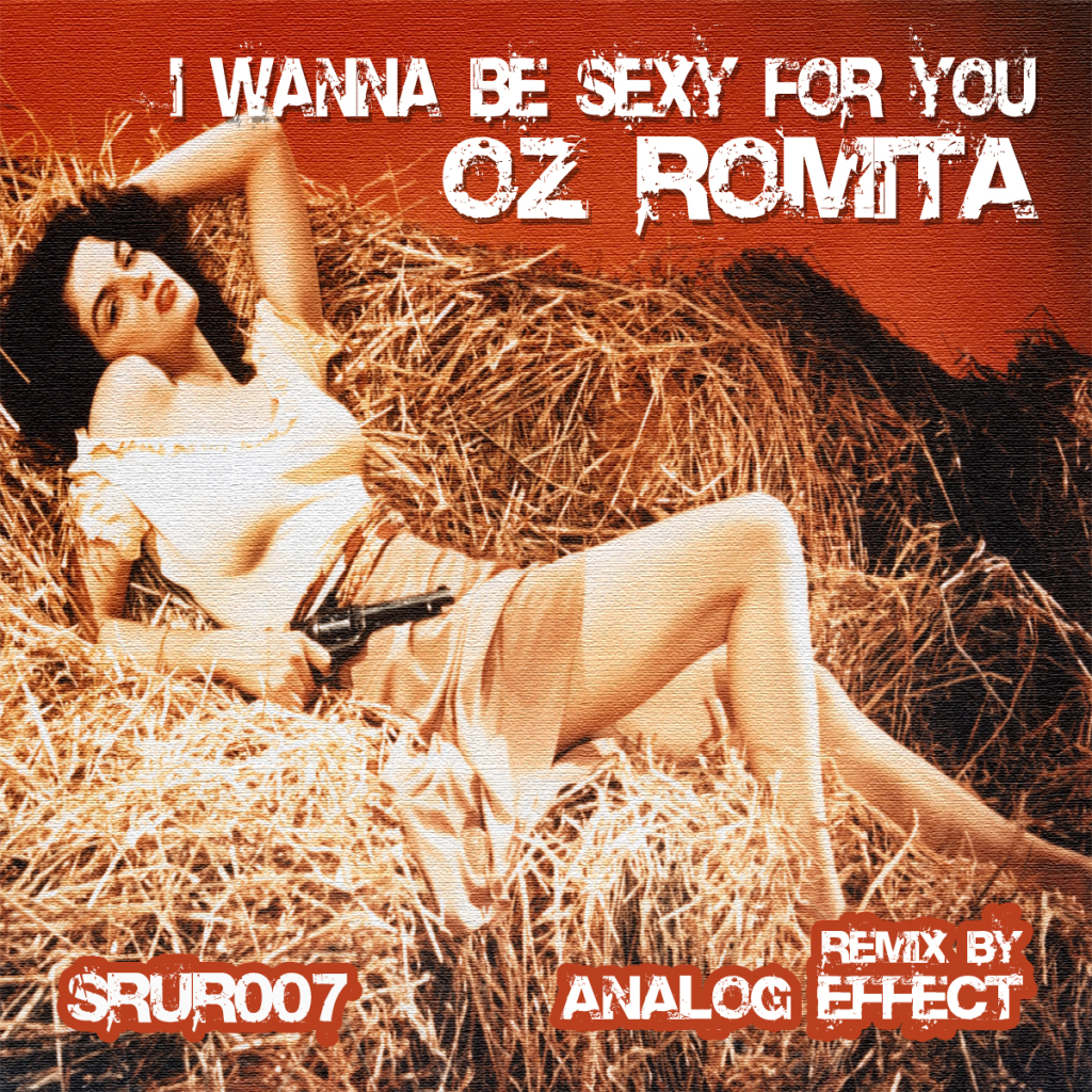 Oz Romita – I Wanna Be Sexy For You